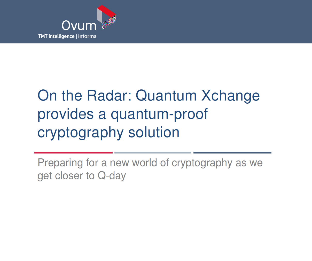 On the Radar: Quantum Xchange provides a quantum-proof cryptography solution
